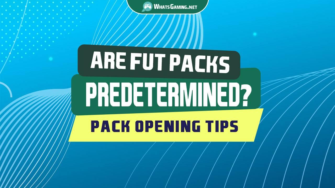 Are FUT Packs Predetermined Random