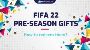 Regali pre-stagione FIFA 22 - Come usarli