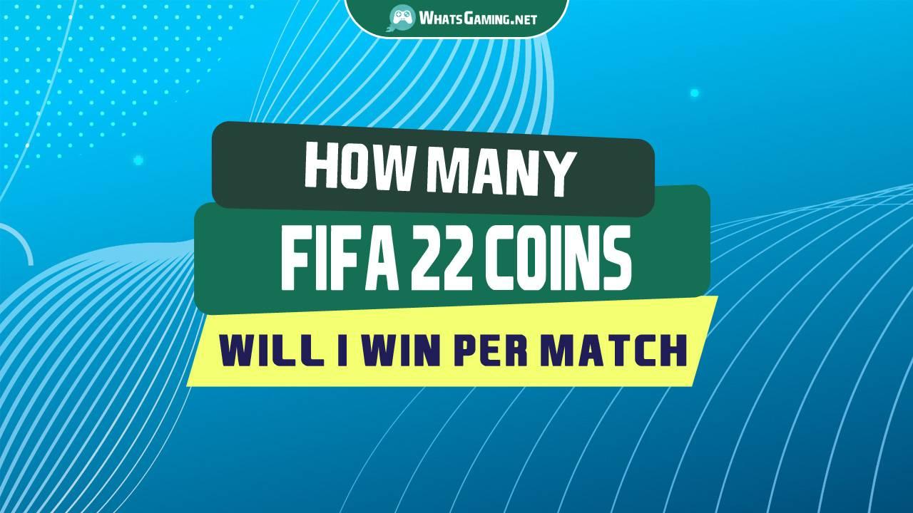 How Many FIFA Coins Will I Win per Match