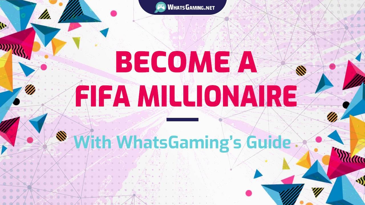 Become a FIFA millionaire FUT 20 Coins