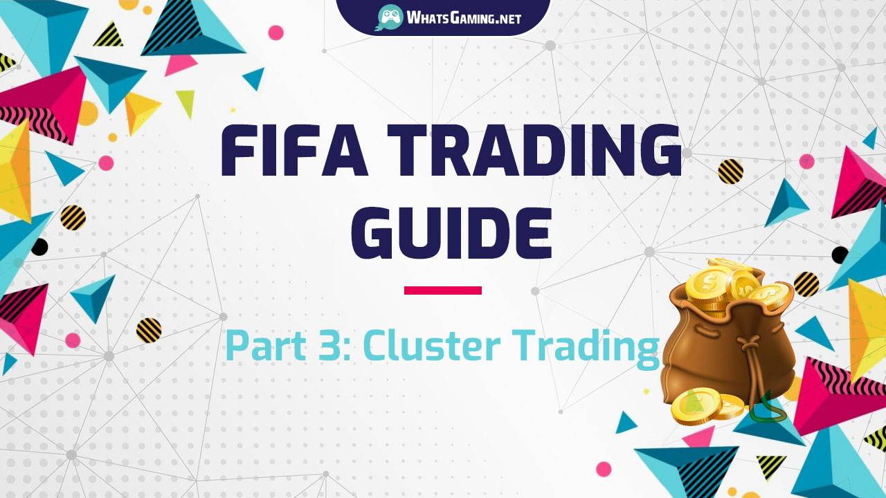 FIFA Cluster Trading