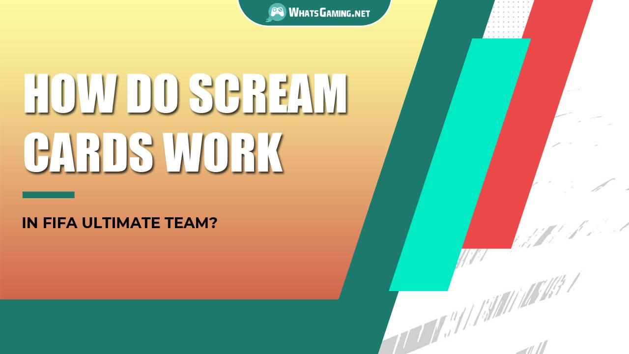 Come funzionano le carte Scream in FIFA?