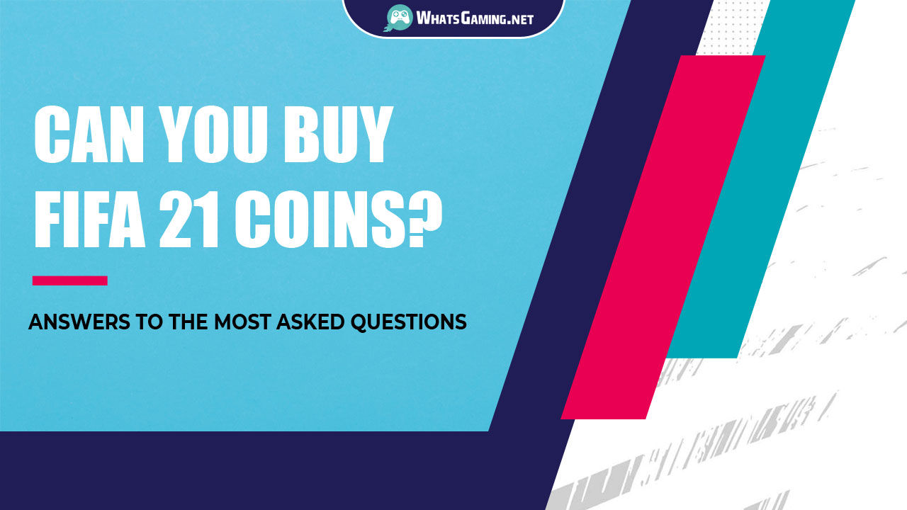 Can You Buy FIFA 21 Coins