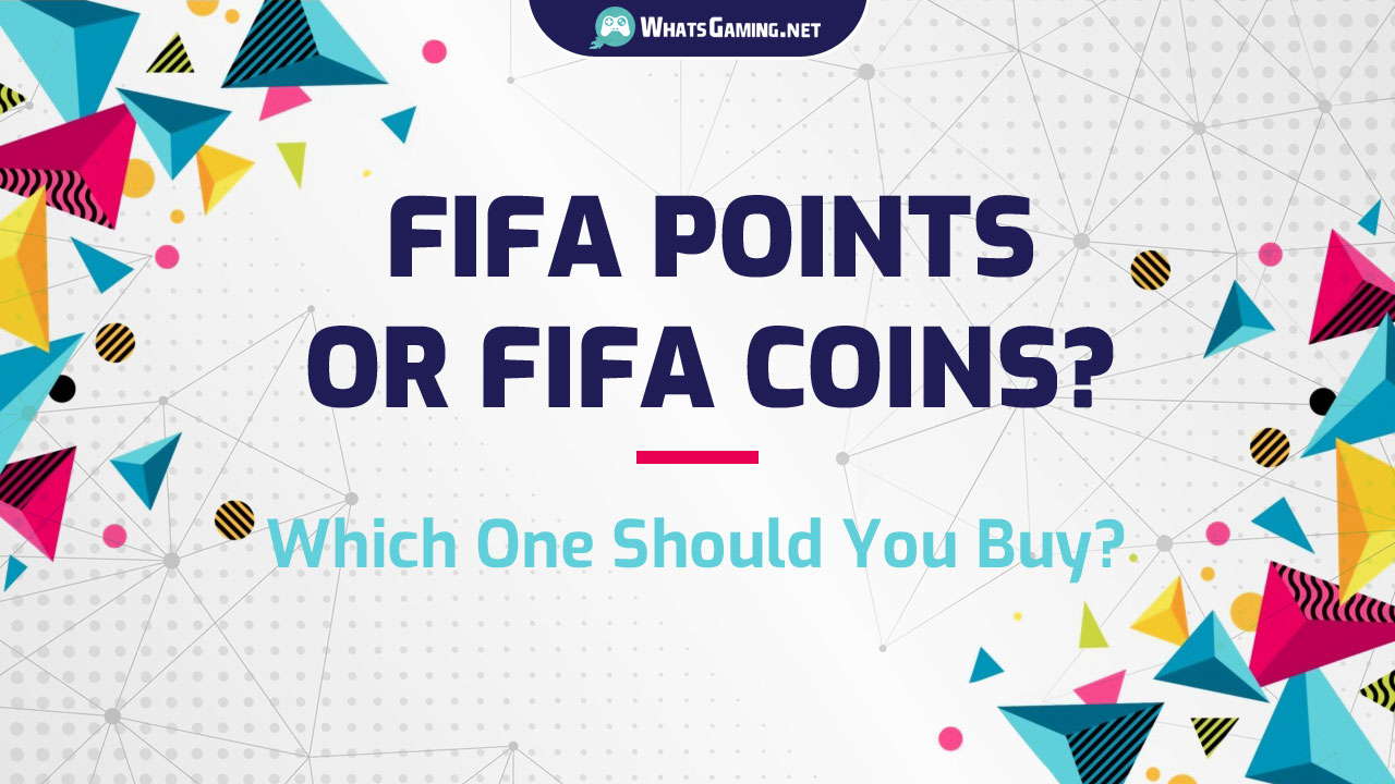Buy FIFA Coins or FIFA Points?