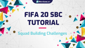 FIFA 20 SBC All You Need to Know About Squad Building Challenges