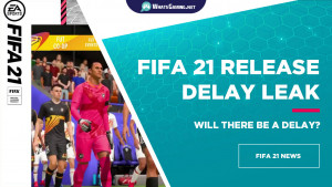 FIFA 21 Release Date Leak Will The Game Be Released On This Date